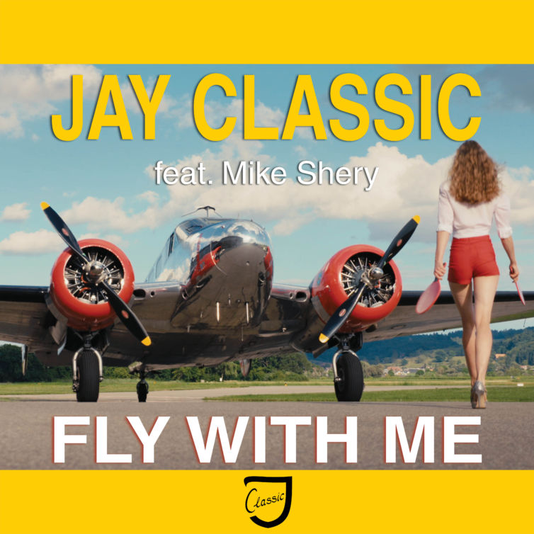 Jay Classic – FLY WITH ME feat. Mike Shery