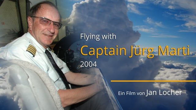 Flying with Captain Jürg Marti