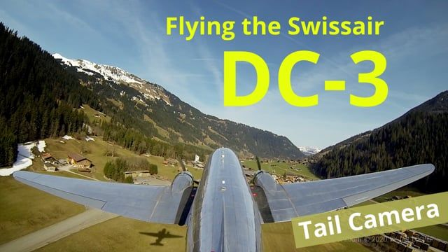 Swissair DC-3 Flight | Tail Camera