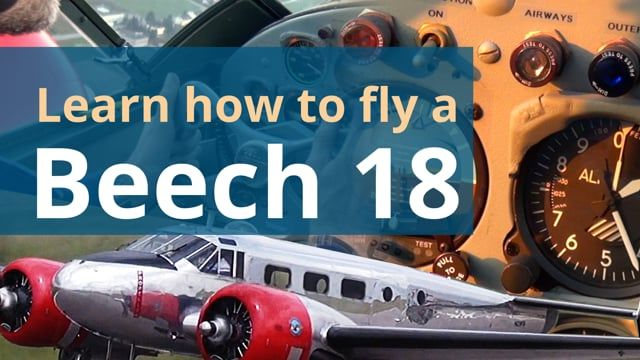 Learn how to Fly a Beech 18